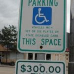 Disabled Parking sign fine $300